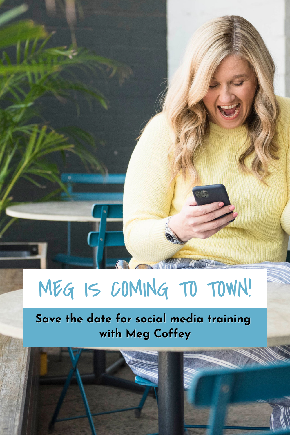 Meg is coming to town!